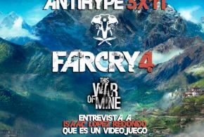 """<small class=""""subtitle""""> Pagan Min no es un gran dictador. Nosotros preferimos a César </small> AntiHype 3×11: Far Cry 4, This War of Mine y entrevista al autor del libro '¿Qué es un videojuego?'"""