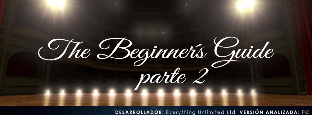The-beginners-Guide-cabecera-parte-2