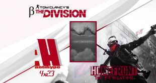 Antihype Large 4x28 The Witness, beta de The Division y Homefront: The Revolution