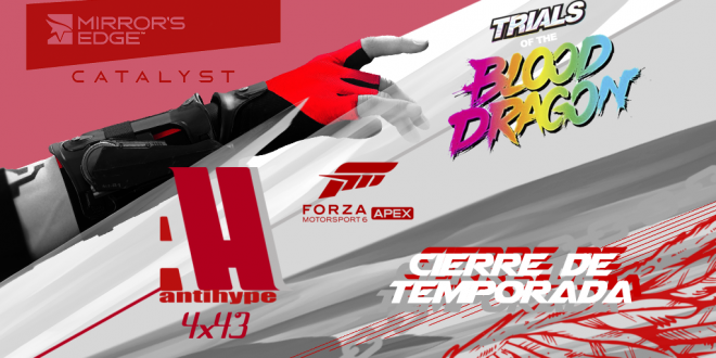 AntiHype 4x43: Mirror's Edge Catalyst, Trials of the Blood Dragon y Forza Motorsport 6: Apex