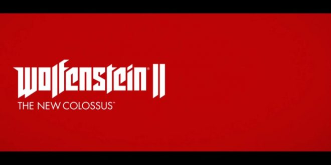 Wolfenstein 2: The New Colossus antihype