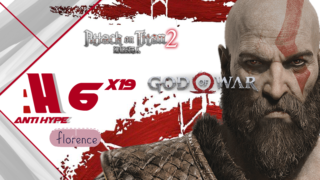 portada Antihype 6×19: God of War (Avance), Florence, Attack on Titan 2